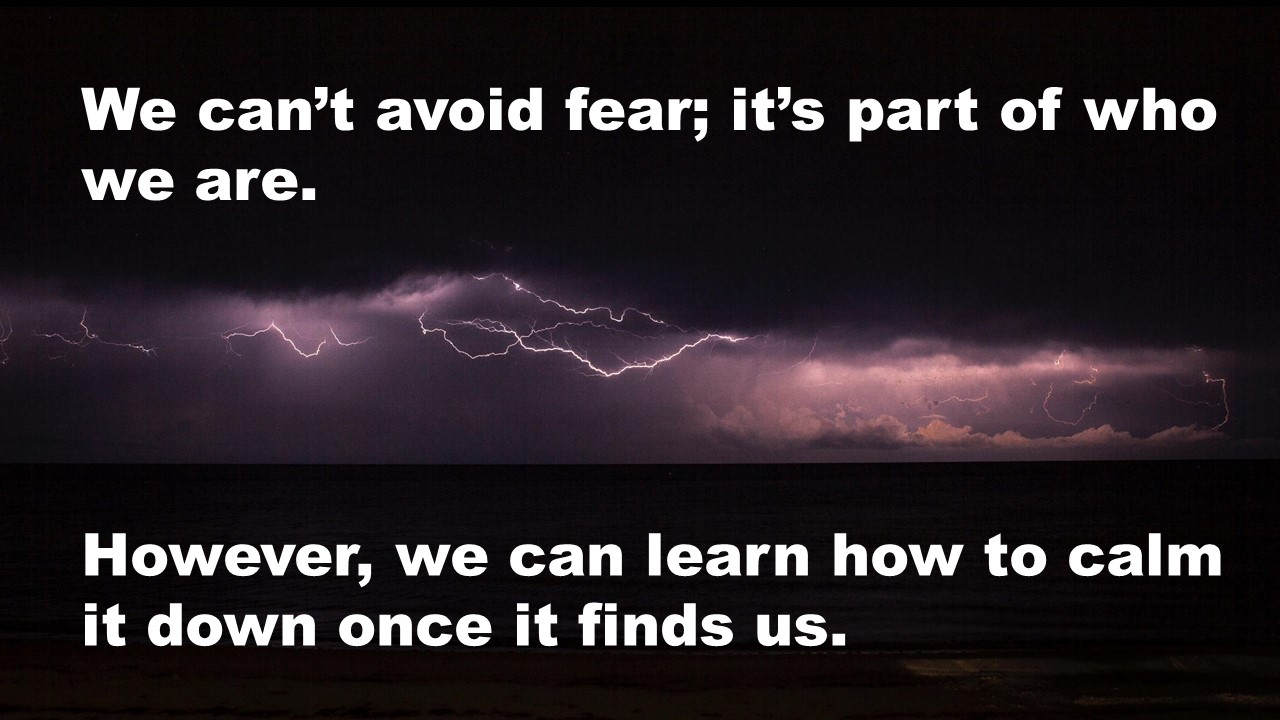 Day 28 - Can't avoid our fear